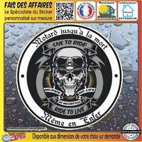 Stickers Autocollant adhésif motard à bord jusqu'à la mort même en enfer decal