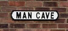 MAN CAVE  Vintage wooden street Sign, Ideal Man's Gift