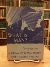 Stanwood Cobb, What Is Man, 1952 First Edition Signed