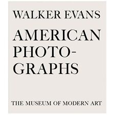Walker Evans: American Photographs : Seventy-Fifth Anniversary Edition (2012,...