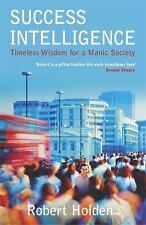Success Intelligence by Holden, Associate Professor of History Robert