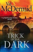 Trick Of The Dark, McDermid, Val, Very Good Book