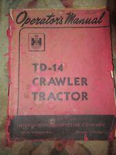 International Td 14 crawler bulldozer instruction Vintage Tractor Manual book