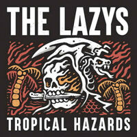 The Lazys ‎– Tropical Hazards Vinyl LP