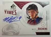 2009-10 SP Authentic Sign of the Times Matt Duchene Rookie On Card Auto RC
