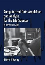 Computerized Data Acquisition and Analysis for the Life Sciences: A Hands-on Gui
