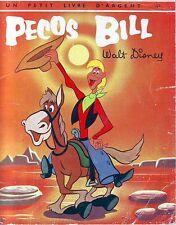 Pecos Bill * Walt Disney *  Petit livre d'argent  deux coqs d'or album souple