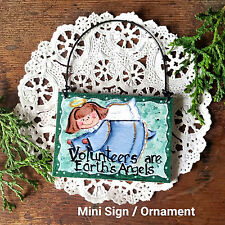 Volunteers are Earth's Angels * Ornament / Mini Sign * Thanks *USA New DecoWords