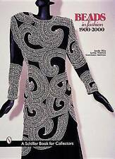 NEW Beads in Fashion 1900-2000 (Schiffer Book for Collectors (Hardcover))