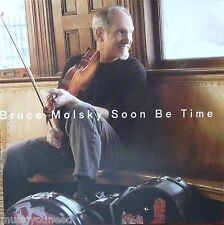 Bruce Molsky - Soon Be Time (CD, May-2006, Compass (USA)) VG++ 9.5/10 Drill hole