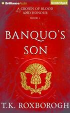 A Crown of Blood and Honour: Banquo's Son 1 by T. K. Roxborogh (2015, CD,...