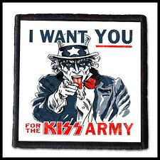 # LIMITED #  KISS - I Want You For KISS Army -- Patch / Alice Cooper Aerosmith