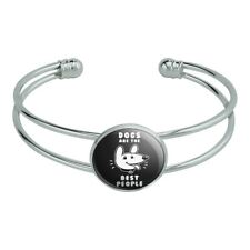 Humor Silver Plated Metal Cuff Bracelet Dogs are the Best People Funny