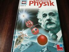 Buch /Was ist was Band 79 Moderne Physik (2000)