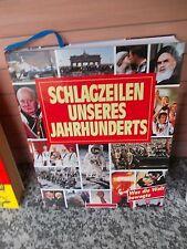Schlagzeilen unseres Jahrhunderts, aus dem Naumann & Göbel Verlag