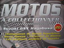 FASCICULE 26 MOTO A COLLECTIONNER  SUZUKI HAYABUSA / SHEENE / BIMOTA