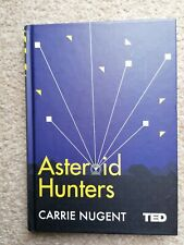 Asteroid Hunters by Carrie Nugent (Hardback, 2017)