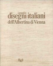 I GRANDI DISEGNI ITALIANI DELL'ALBERTINA DI VIENNA
