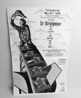 DR. STRANGELOVE Poster Terry Southern Day Nile TEXAS Theatre Screening 2011