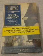 Patrick O'Brian - DOPPIA MISSIONE - 2007 - 1° Ed. Longanesi