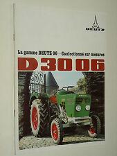 Catalogue Traktor DEUTZ  D 3006  Non daté  Tracteur prospekt brochure tractor