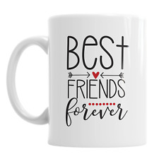 Best Friends Forever Mates Sister's Valentine's Day Ceramic Novelty Mug