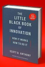 The Little Black Book of Innovation, With a New Preface: How It Works, How to Do