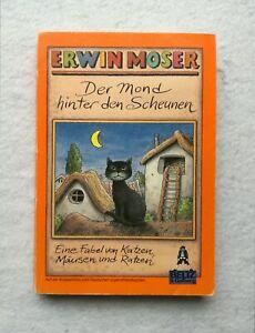Der Mond hinter den Scheunen, Von Katzen, Mäusen und Ratzen Beltz, Erwin Moser