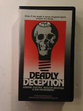 1991 VHS Tape DEADLY DECEPTION GE Documentary Cover Up Conspiracy
