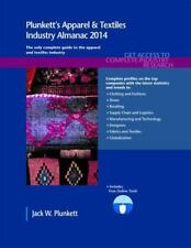 Plunkett's Apparel and Textiles Industry Almanac 2014 : Apparel and Textiles...