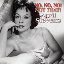 APRIL STEVENS - NO,NO,NO! NOT THAT!  CD  23 TRACKS MODERN JAZZ  NEU