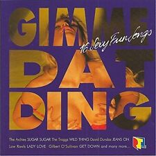 Gimme Dat Ding - 16 sexy Fun chansons pipkins, Archies, troggs, Clouds, Betty... [CD]