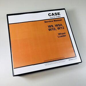 IH CASE W9 W9A W10 W12 WHEEL LOADER SERVICE REPAIR MANUAL SHOP BOOK OVERHAUL