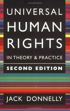 Universal Human Rights in Theory and Practice - Good - Donnelly, Jack -