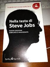 NELLA TESTA DI STEVE JOBS nuova edizione ampliata e aggiornata LEANDER KAHNEY