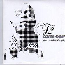 (AZ953) T2 Ft Michelle Escoffery, Come Over - DJ CD