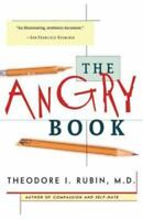 The Angry Book by Rubin, Theodore I.