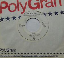 NANA MOUSKOURI Love is NM- CANADA ONLY!! 1987 PROMO Philips DJ 94 45 ENGLISH POP