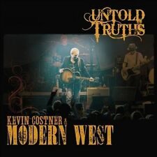 Untold Truths 2011 by Kevin Costner & Modern West