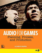 USED (GD) Audio for Games: Planning, Process, and Production by Alexander Brando