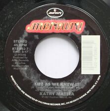 Country 45 Kathy Mattea - Life As We Knew It / As Long As I Have A Heart On Merc