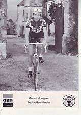 CYCLISME carte cycliste GERARD MONEYRON équipe GAN MERCIER 1976