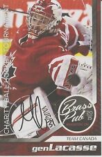 "GEN LACASSE *Signed* '15 ""Brass Pub"" Ball Hockey Card TEAM CANADA!!"