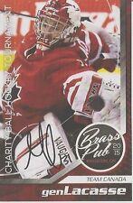 """GEN LACASSE *Signed* '15 """"Brass Pub"""" Ball Hockey Card TEAM CANADA!!"""
