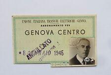 TESSERA TRANVIE GENOVA LIBERA CIRCOLAZIONE 1944 WWII RSI TRENO TRAM FERROVIE