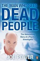 The Man Who Sees Dead People, Power, Joe, Used; Good Book