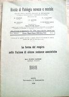 1930 LA FORMA DEL RESPIRO SOTTO AZIONE DEGLI ANESTETICI AUTOGRAFO PLINIO SANDRI
