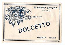 ETICHETTA VINO DOLCETTO ALBERGO SAVONA DEGO PASSEROTTO EPIFANIO  8-32