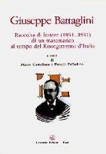 GIUSEPPE BATTAGLINI RACC.DI LETTERE DI UN MATEMATICO CASTELLANA PALLADINO(LA368)