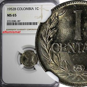 COLOMBIA 1952-B 1 Centavo NGC MS65 1 GRADED HIGHER KM# 275a (187)